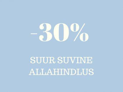 SUUR SUVINE ALLAHINDLUS -30%